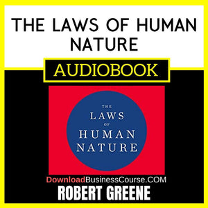 Robert Greene - The Laws of Human Nature Audiobook FREE DOWNLOAD