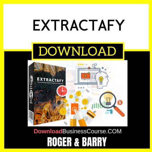 Roger And Barry Extractafy FREE DOWNLOAD