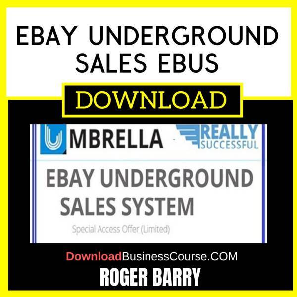 Roger & Barry Ebay Underground Sales Ebus FREE DOWNLOAD