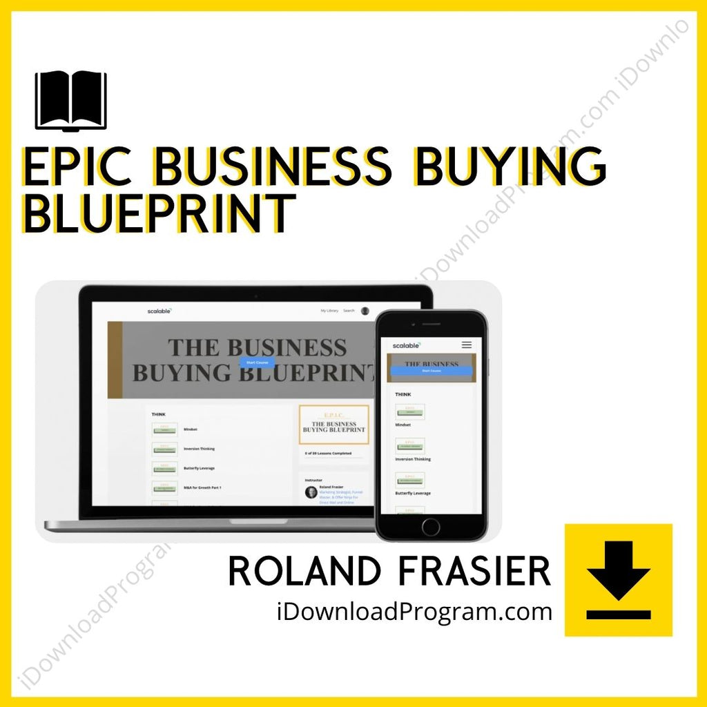 Roland Frasier – Epic Business Buying Blueprint (Group Buy)