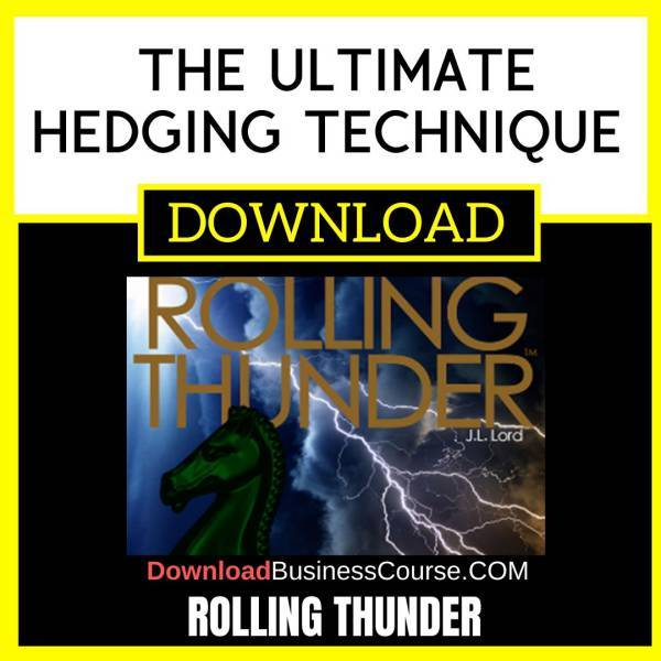 Rolling Thunder The Ultimate Hedging Technique FREE DOWNLOAD