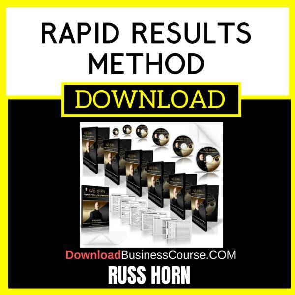 Russ Horn Rapid Results Method FREE DOWNLOAD