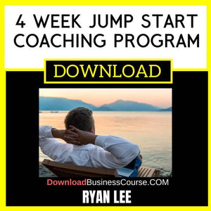 Ryan Lee 4 Week Jump Start Coaching Program FREE DOWNLOAD