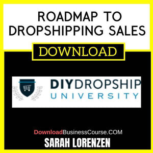 Sarah Lorenzen Roadmap To Dropshipping Sales FREE DOWNLOAD
