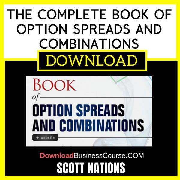Scott Nations The Complete Book Of Option Spreads And Combinations FREE DOWNLOAD