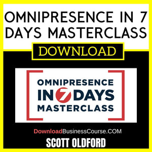 Scott Oldford Omnipresence in 7 Days Masterclass FREE DOWNLOAD