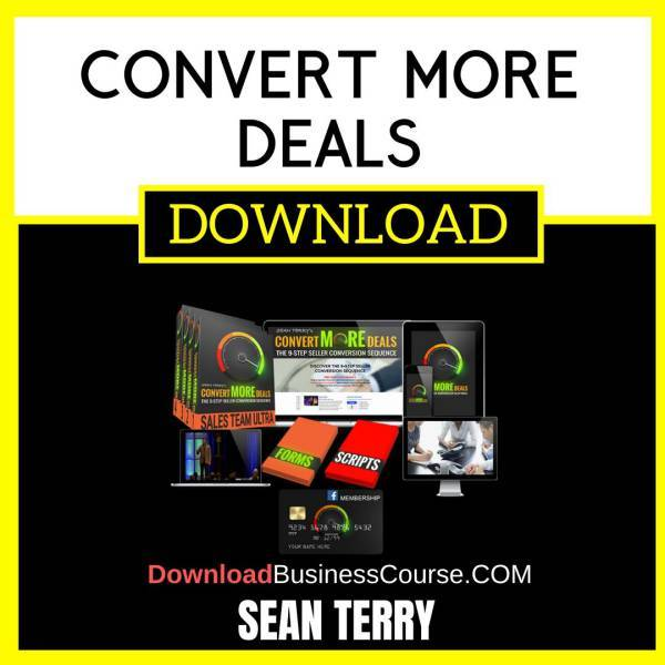 Sean Terry Convert More Deals FREE DOWNLOAD