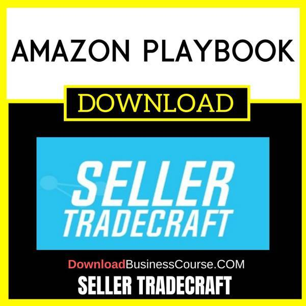 Seller Tradecraft Amazon Playbook FREE DOWNLOAD