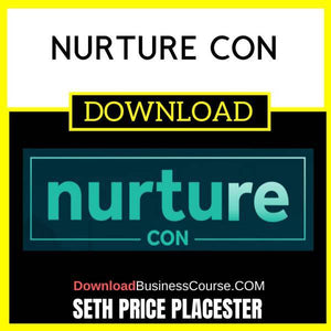 Seth Price Placester Nurture Con FREE DOWNLOAD