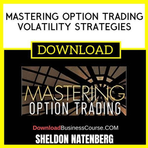 Sheldon Natenberg Mastering Option Trading Volatility Strategies FREE DOWNLOAD