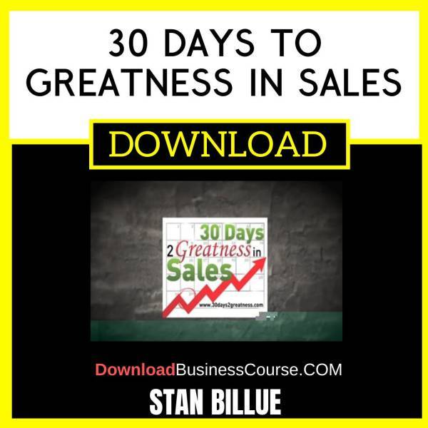 Stan Billue 30 Days To Greatness In Sales FREE DOWNLOAD