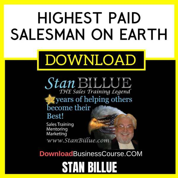 Stan Billue Highest Paid Salesman On Earth FREE DOWNLOAD