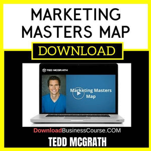 Ted Mcgrath Marketing Masters Map FREE DOWNLOAD