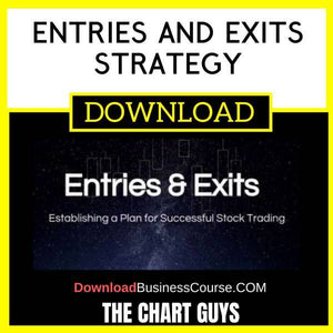 The Chart Guys Entries And Exits Strategy FREE DOWNLOAD
