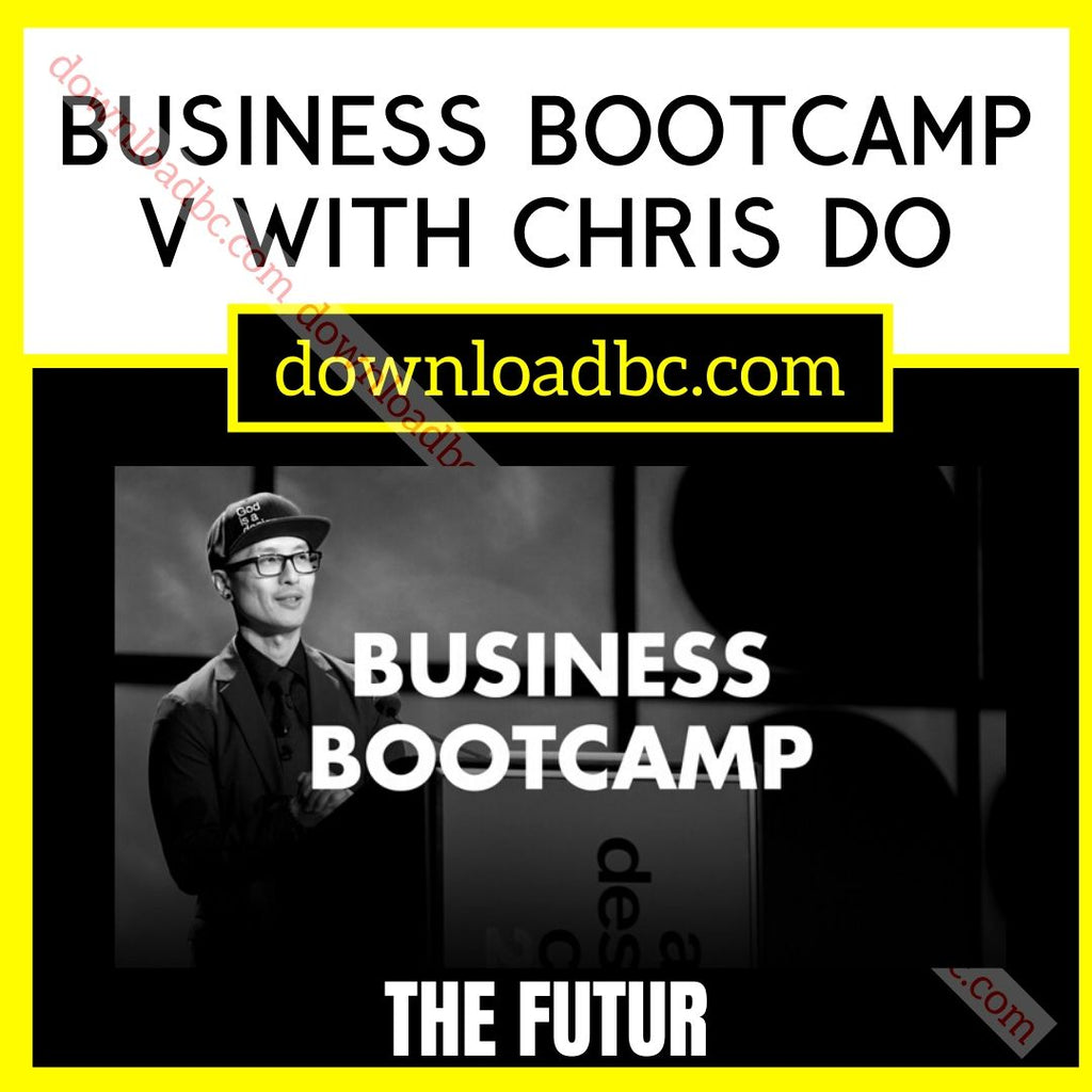 The Futur Business Bootcamp V with Chris Do free download