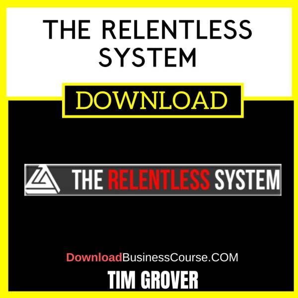 Tim Grover The Relentless System FREE DOWNLOAD