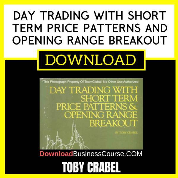 Toby Crabel Day Trading With Short Term Price Patterns And Opening Range Breakout FREE DOWNLOAD