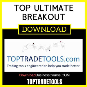 Toptradetools Top Ultimate Breakout FREE DOWNLOAD