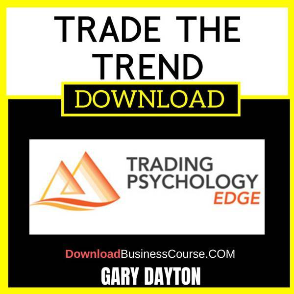 Trade The Trend Dr Gary Dayton FREE DOWNLOAD