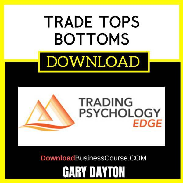 Trade Tops Bottoms Gary Dayton FREE DOWNLOAD