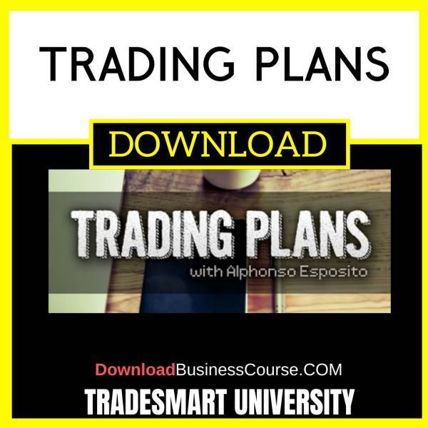 Tradesmart University Trading Plans FREE DOWNLOAD