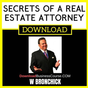 W Bronchick Secrets Of A Real Estate Attorney FREE DOWNLOAD