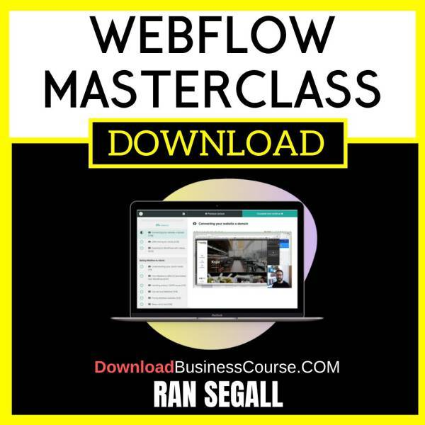 Ran Segall Webflow Masterclass FREE DOWNLOAD