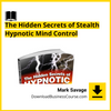 Mark Savage - The Hidden Secrets of Stealth Hypnotic Mind Control DownloadBusinessCourse download free