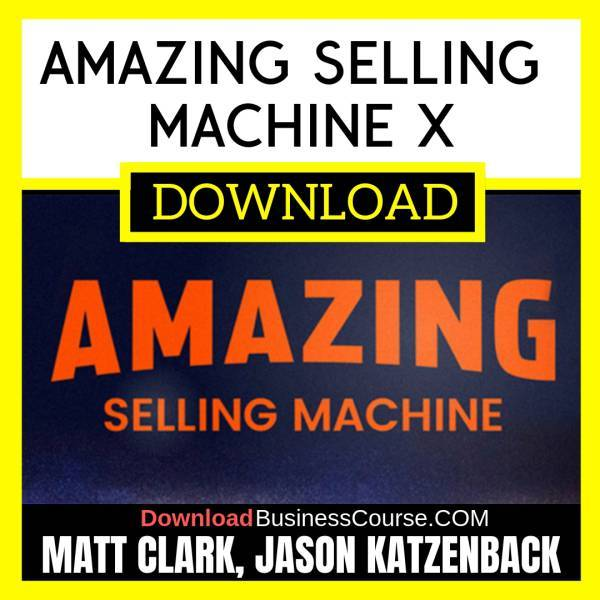 Matt Clark, Jason Katzenback – Amazing Selling Machine X FREE DOWNLOAD