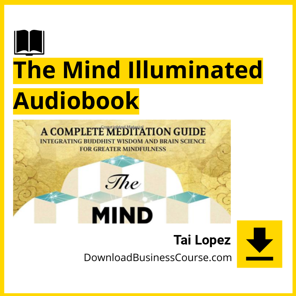 The Mind Illuminated - Audiobook DownloadBusinessCourse download free
