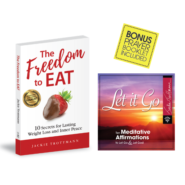 The Freedom to Eat Book and Let It Go Meditation Affirmations CD