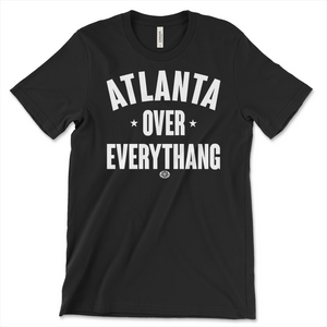 Atlanta Over Everythang
