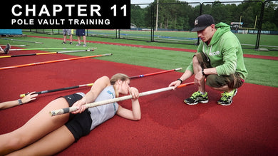 Pole Vault Training : Chapter 11 Video | The Pole Vault Toolbox