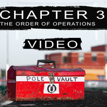 Load image into Gallery viewer, The Order of  Operations : Chapter 3 Video | The Pole Vault Toolbox