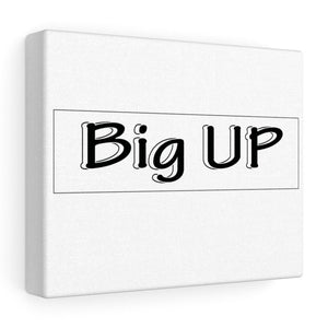 "10″ × 8″ / Stretched Canvas (1.5"") Tableau Hip-Hop décoratif blanc (big up noir et blanc)"