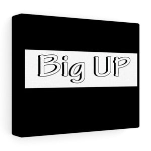 "10″ × 8″ / Stretched Canvas (1.5"") Tableau Hip-Hop décoratif noir (big up blanc et noir)"
