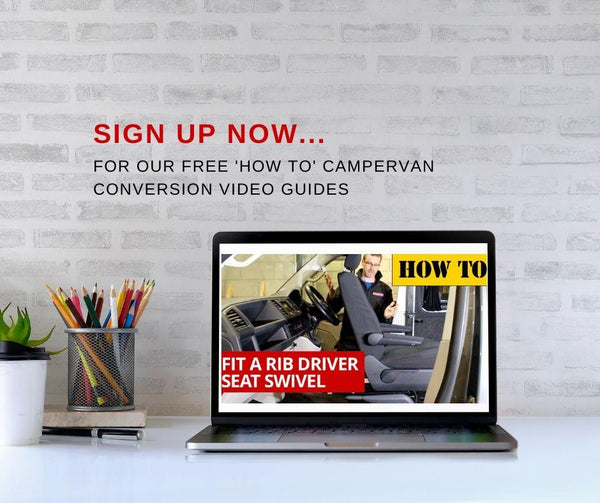 Sign up for Kiravans 'How To' Campervan Conversion Video Guides