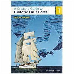 Cruising Guide to Historic Gulf Ports Volume 1