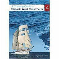 Cruising Guide to Historic West Coast Ports 4