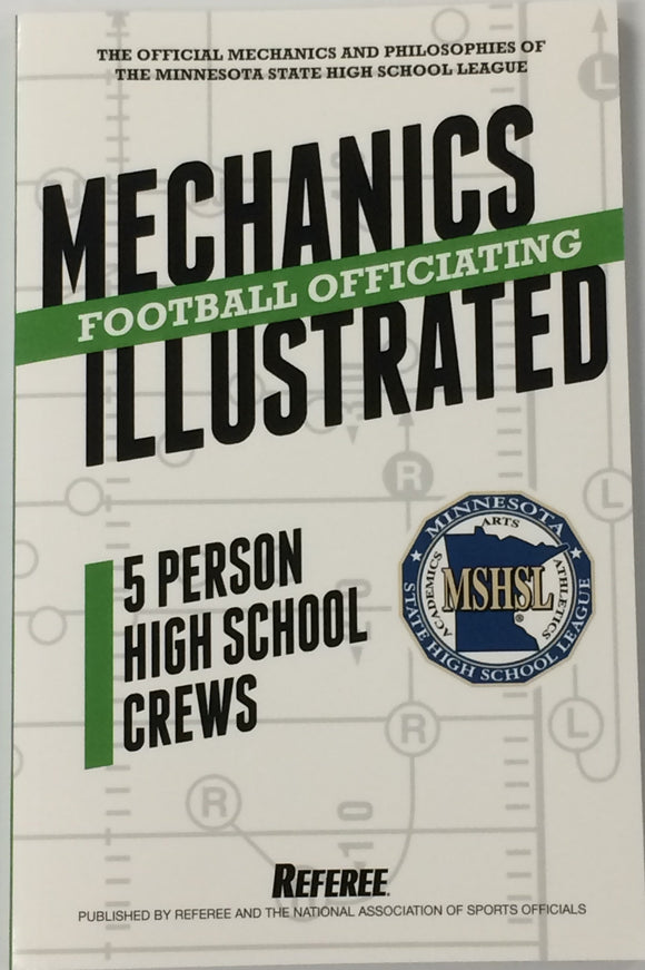 MN Football Officiating Mechanics Illustrated 5 Person High School Crews