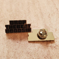 'Drop the Beat Goodsir' Enamel Badge