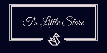 T's Little Store. Your Store for the little somethings.