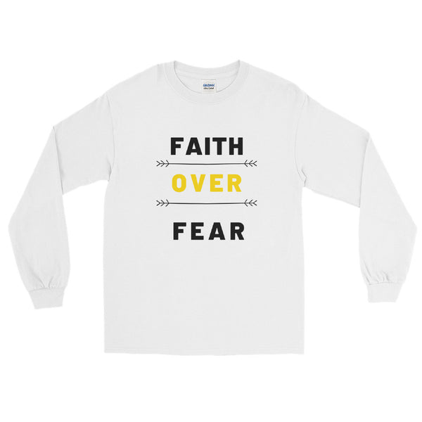 Faith Over Fear Unisex Long Sleeve Shirt