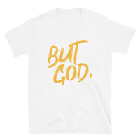 But God Short-Sleeve Unisex T-Shirt-Gold Lettering
