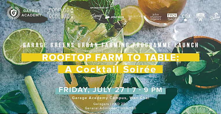Garage Greens Launch Event Rooftop Farm to Table: A Cocktail Soirée