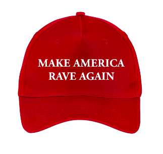 Make America Rave Again Hat