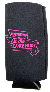 No Parking Slim Koozie