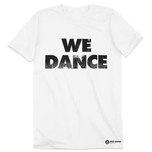 DDP - We Dance T-Shirt