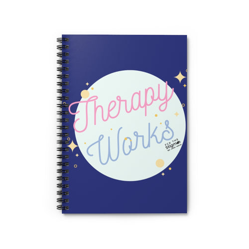 Therapy Works Spiral Notebook - Ruled Line