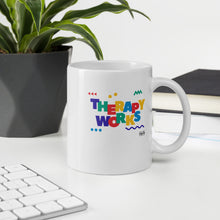 Load image into Gallery viewer, Therapy Works Mug